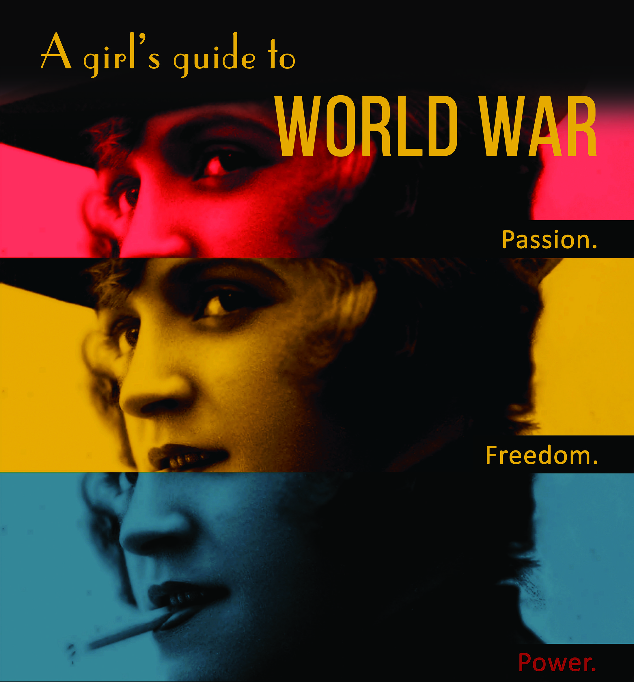 a girl's guide to world war