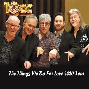 10cc the things we do for love 2020 tour